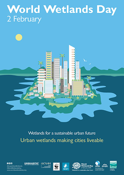 World Wetlands Day 2018 Wetlands For A Sustainable Urban